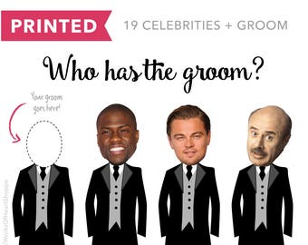 20 QTY – Who has the groom? – Printed