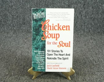 Chicken Soup For The Soul By Jack Canfield And Mark Victor Hansen C. 1993