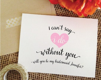 I can't say i do without you will you be my bridesmaid card, how to ask bridesmaid, how to ask maid of honor, how to ask flower girl pink