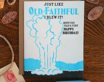 letterpress just like old faithful blue black greeting card birthday happy birthday geyser nation park nature belated old faithful