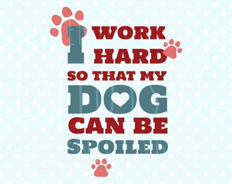 Pet svg Dog love SVG Dog SVG Pet Quote svg Dog Quote SVG Love Dog svg Dog love svg Cricut Cutting Files Svg Cameo Silhouette svg Dxf file