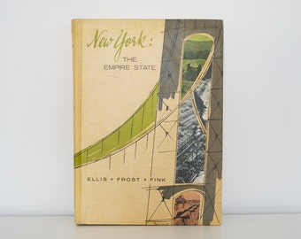Vintage book New York: The Empire State - (1961) First edition