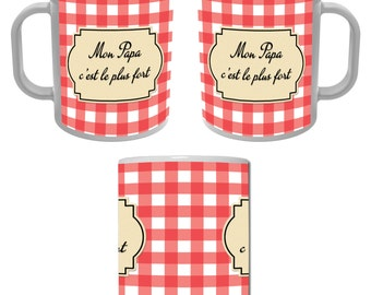 Mug Cup my dad is the strongest - red gingham - for a great father