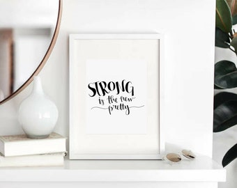 "Handwritten ""Strong is the new pretty"" Original Print"