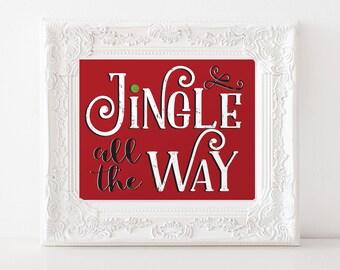 Christmas Art Print • Printable Art • Christmas Sign •Jingle Bells Print • Christmas carol • Jingle All the Way • Christmas Decor • Holiday