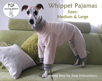 Whippet Pajamas Sewing Pattern - sizes Medium and Large/ Greyhound Pajamas PDF Pattern  / DIY Dog Pajamas E-book / How To Sew Dog Pajamas