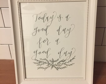 Modern Calligraphy Quote with frame