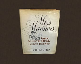 Vintage Miss Manners Book, Judith Martin, Reference Book, Educational Book, Etiquette Guide, Table Manners, Party Manners