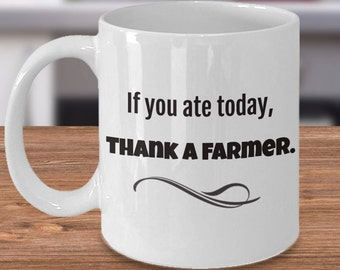 Thank a Farmer Mug, Best Farmer Mug, Great Farmer Mug, Greatest Farmer Mug, Gift for Farmers, Farm House Decor, Farmers Mugs, Farm Quotes
