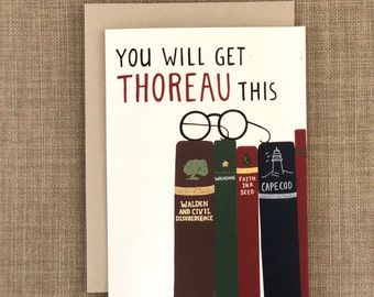 Thoreau this - Encouragement card, Good Luck, Sympathy, Punny card, Bookworm