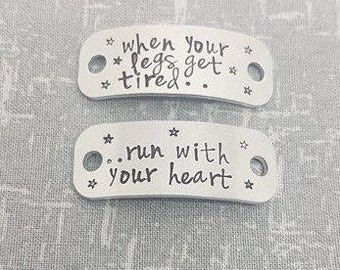 Trainer Tags - When your legs get tired.. run with your heart -  Fitness Gift - Runner Gift - Marathon Personalised Running - Gym Gift