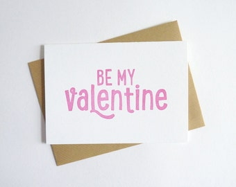 Be My Valentine – Letterpress Valentine Card