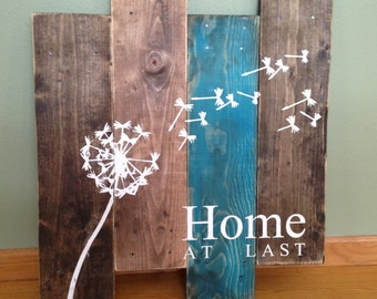 Dandelion Wall Hanging/Home At Last/ Rustic Wall Decor/Teal and Wood Wall Art