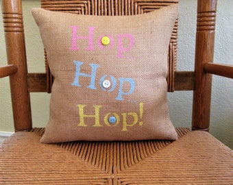 Easter pillow, Hop, hop, hop pillow, Burlap pillow, Spring pillow, stenciled pillow, Easter decor, Easter decorations, free shipping!