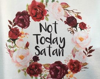 Not today Satan, gym,yoga, training & lounging tank.