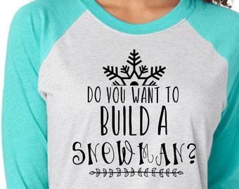 do u want to build a snowman christmas unisex raglan frozen disney wSJNEGqij