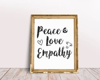 Peace Love Empathy A3 Poster