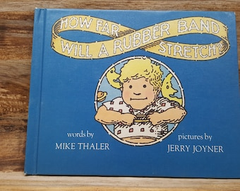 How Far Will a Rubber Band Stretch, 1974, Mike Thaler, Jerry Joyner, vintage kids book