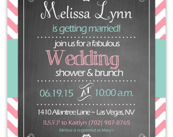 Bridal Shower Invitation, Wedding Shower Invite, Printable Bridal Shower Invite, CUSTOM Digital Design- 4x6 or 5x7 size - YOU print
