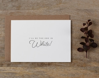I'll Be The One In White - Wedding Card to Groom, Wedding Day Card Thank You Cards, Wedding Cards, To My Groom Card, Bride To Groom Card, K1