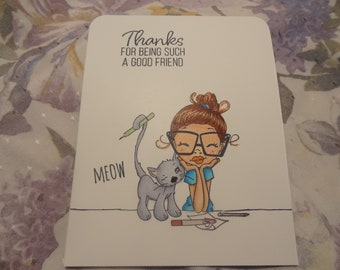 Handstamped Friend with Cat - Thanks for being such a good friend