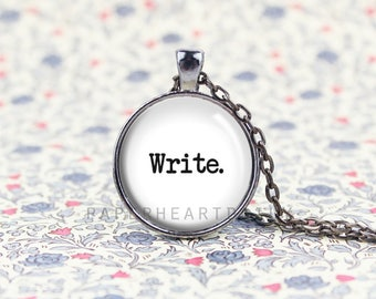 Write Pendant - Writer Charm Necklace - Storyteller - Gift for Writer - Author Jewelry - White Writer Pendant -  (B4116)