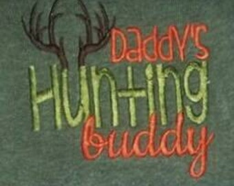 Daddy's Hunting Buddy - Infant Baby Bodysuit - Antler - Camo - Outdoorsy - Funny - Hunter - Baby Shower Gift - Embroidered Embroidery