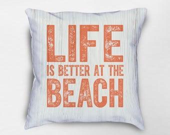 Life is Better at the Beach Pillow, Beach House Decor, Beach House Pillows, Beach Decor, Beach Pillow, Coastal Pillows, Beach Cottage Pillow