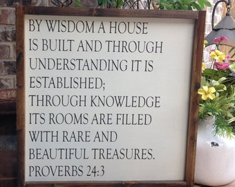 By wisdom a house is built sign, Scripture Wall Art, Framed Sign, Wood Sign Saying, Bible Verse Sign, Farmhouse Decor Sign