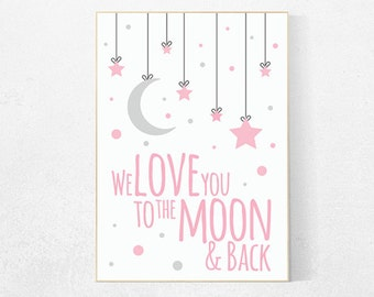 We love you to the moon and back, nursery decor, moon print, pink nursery, new baby gift, baby girl, nursery decor girl, girls nursery room