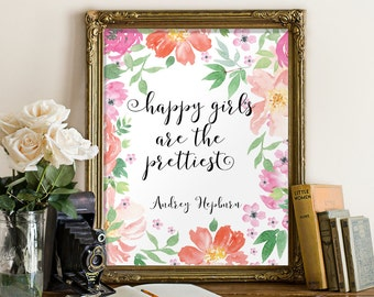 Happy girls are the prettiest printable, Audrey Hepburn wall art quote, Nursery wall art print, Girl nursery art, Printable art BD-841