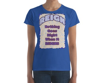 Reign (Rain) Women's T Shirt Classic Fit Anvill Tee Shower Rain Storm Bad Day Rainy Day Rotten Day Gray Day Stormy Day