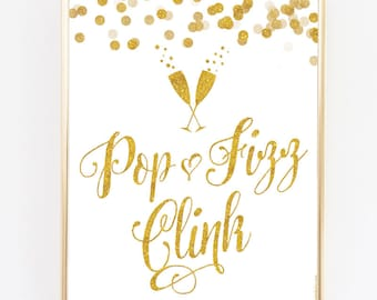 "White & Gold Pop Fizz Clink Sign - 8"" x 10"" - DIY Printable File For Printing On Your Own - Wedding Or Party Sign Printable"