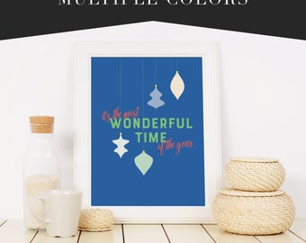 It's the Most Wonderful Time of the Year Fine Art Wall Print Sign