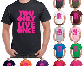 YOLO, You Only Live Once Pink Cute, Fashion, Funny T-Shirt