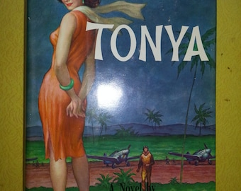 "Vintage 1960 ""TONYA"" First Edition Adventure Hardcover Book By Pappy Boyington"