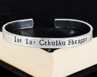 Ia! Ia! Cthulhu Fhtagn! - Cthulhu Bracelet - Horror - Aluminum Cuff Bracelet