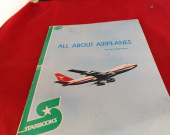 Star Books All About Airplanes By Alan Dahnsen