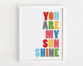 Printable - You are my sunshine Poster Cute Art For baby room wall decor Nursery art 8x10, A3, 30x40cm, 50x70 cm INSTANT DOWNLOAD
