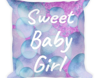 Square Pillow Pink with bubbles and sweet baby girl text