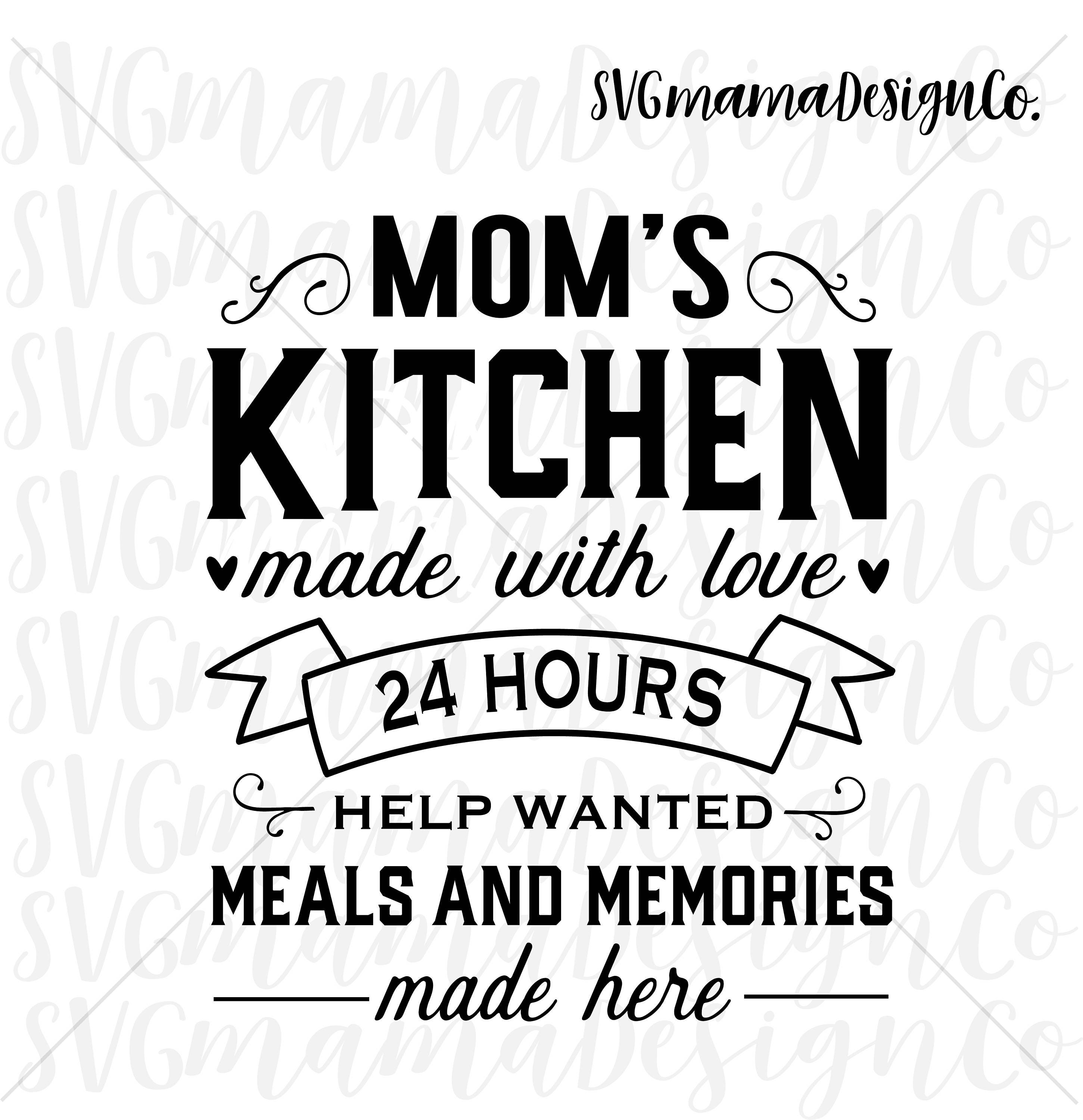 Moms Kitchen Sign SVG Cut File for Cricut and Silhouette
