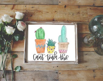 Can't touch this print, Cactus Print, Watercolor Digital Download, watercolor cactus, succulent print, watercolor succulent, MC Hammer