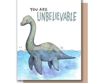 You Are Unbelievable Loch Ness Monster Card