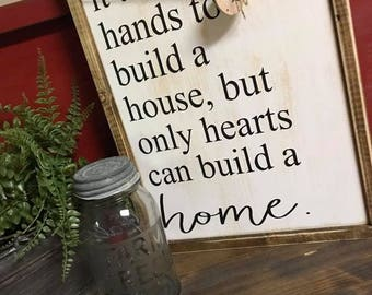 12x15   Only Hearts Can Build a Home   Farmhouse sign   wood sign   rustic home decor  