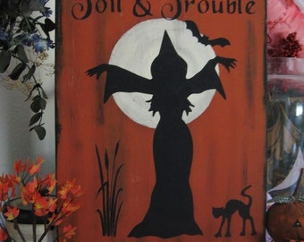 Primitive Halloween Sign Double Double Toil and Trouble Chanting Witch Black Cat Bat