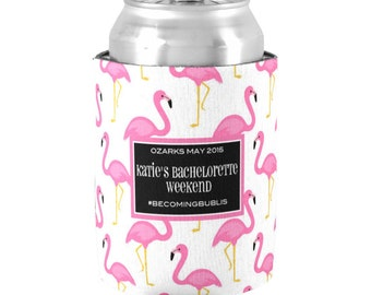 Personalized Flamingo Bachelorette Can  Coolers -Set of 9  Bachelorette Party Favors - Bridal Party Beer Can Coolies - Girls Weekend