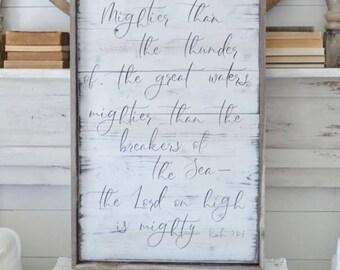 Psalm 93:4// Reclaimed Wood // Wooden Sign // Vintage // Farmhouse Syle // Modern Farm House // Cottage // Farmhouse decor