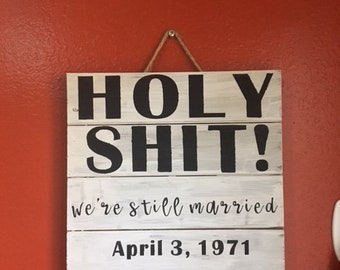 Marriage Anniversary Couples Wooden Custom Sign 12x12