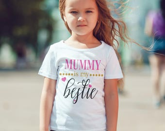 Mommy is my bestie T-Shirt, Childrens Toddlers T Shirt Top.