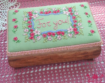 Wooden jewelry box floral decor hand embroidery keepsake box For you Personalized gift for women birthday gift for wife Unique gift for mom
